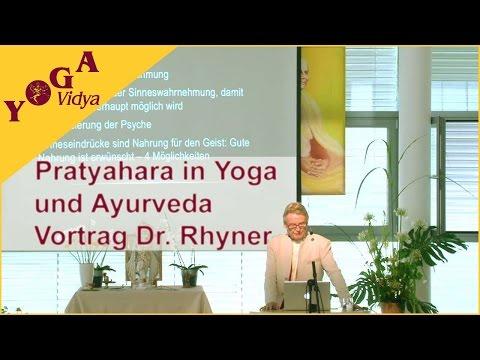 Yoga – Pratyahara in Yoga und Ayurveda – Dr. Rhyner auf dem Ayurvedakongress 2014