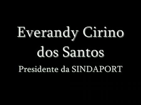 Depoimento com o Sr. Everandy Cirino dos Santos - O Sindicato