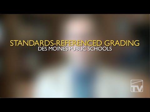 Standards-Referenced Grading (Des Moines)