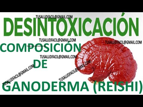 Composición del Ganoderma y efectos en la desintoxicación