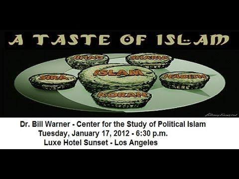 Bill Warner - A Taste of Islam