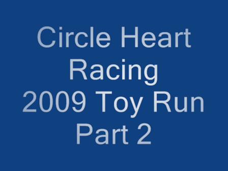 STR 2009 Toy Run Inside Part 2