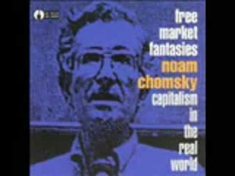 Chomsky on real world capitalsim