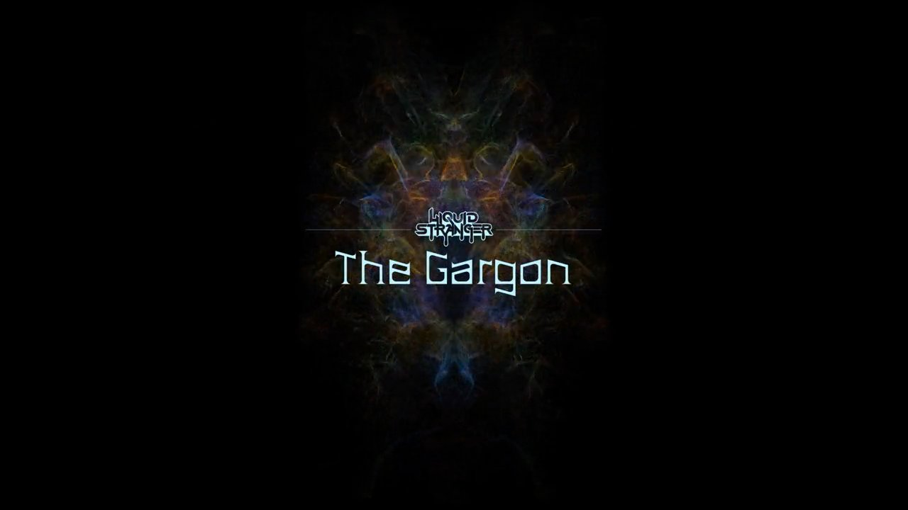 Liquid Stranger - The Gargon