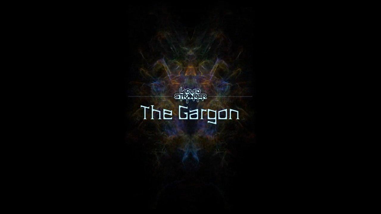 Liquid Stranger - The Gargon