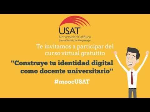 #moocUSAT: Construye tu identidad digital como docente universitario