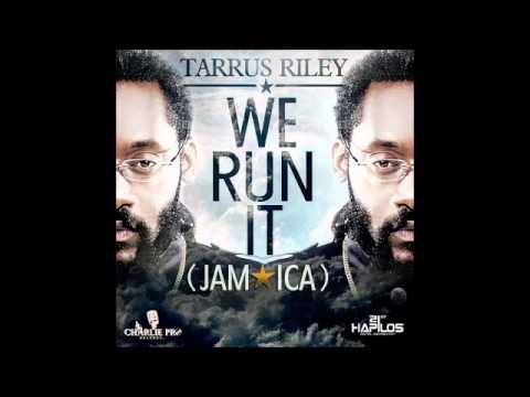 Tarrus Riley - We Run It (Jamaica) - Movin' Feva Riddim (February 2012)