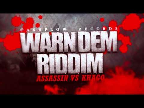 WARN DEM RIDDIM [ASSASSIN VS KHAGO] MAY 2012 CASHFLOW RECORDS