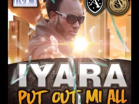 IYARA (ANG) - PUT OUT MI ALL - Produced By IMG (June 2012)