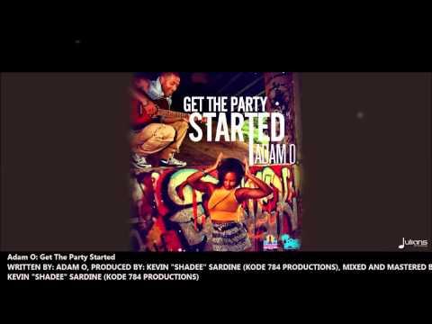 Adam O - GET THE PARTY STARTED [2013 Virgin Islands Soca]