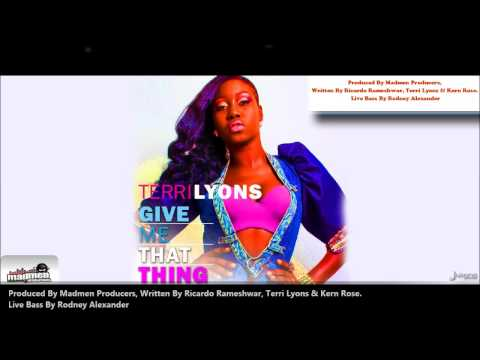 Terri Lyons - GIVE ME THAT THING [2013 Trinidad]