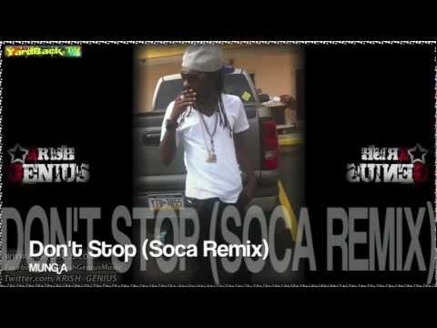 Munga - Don't Stop (Soca Remix) Dec 2012