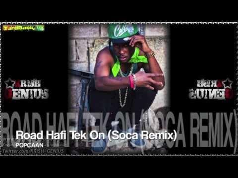 Popcaan - Road Hafi Tek On (Soca Remix) Dec 2012