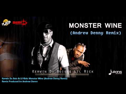 Kerwin Du Bois & Lil Rick - MONSTER WINE (REMIX)[2013 Crop Over | TNT Soca]
