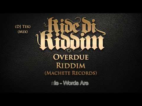 Overdue Riddim Mix [August 2013] Machete Records