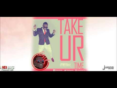 Chucky - TAKE YOUR TIME [2014 Trinidad Soca]