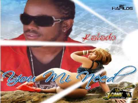 KALADO - YOU MI NEED - Sept 2013