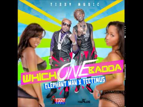 Elephant Man Ft Teetimus - Which One Badda - [Dancehall Soca] - Oct 2013