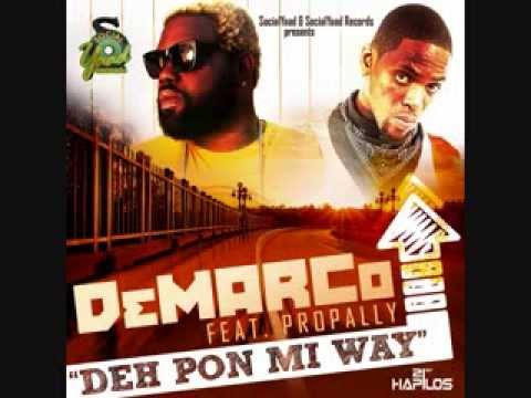 DEMARCO FT PROPALLY - DEH PON MI WAY - SINGLE - SOCIAL YAAD RECORDS