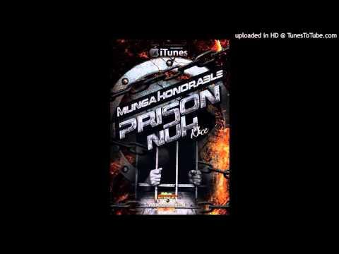 MUNGA - PRISON NUH NICE - HILLTOP RECORDS - 2014
