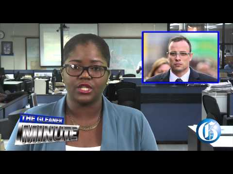 THE GLEANER MINUTE: Bunting defends Gov't ... Five year for Oscar Pistourius ... WICB calls meeting