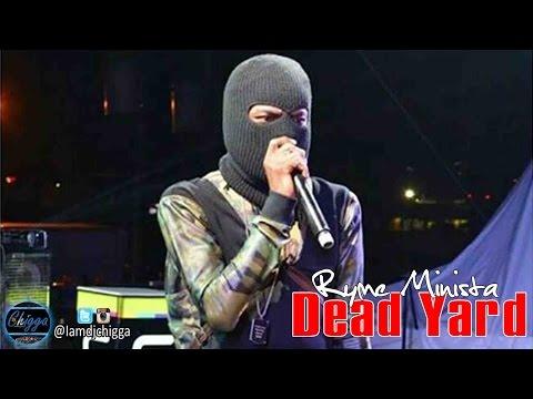 Ryme Minista - Dead Yard (Bencil Diss) ●Mad Maxx Riddim● Dancehall 2015