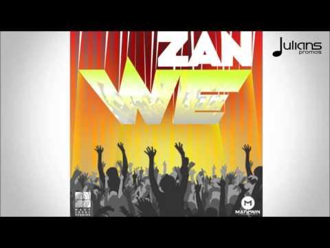 "Zan - We ""2016 Soca"" (Trinidad)"