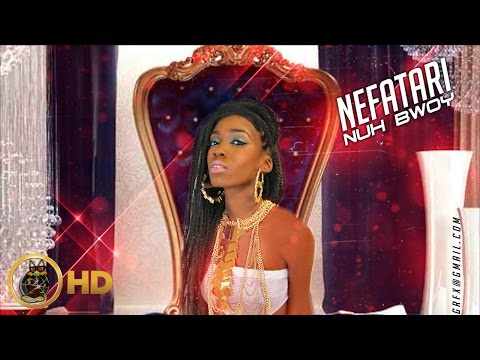 Nefatari - Queen Of Queens (Freestyle) [After Party Riddim] January 2016