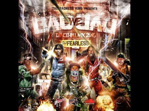 DJ FearLess - Bad We Bad (Dancehall Mix 2016)