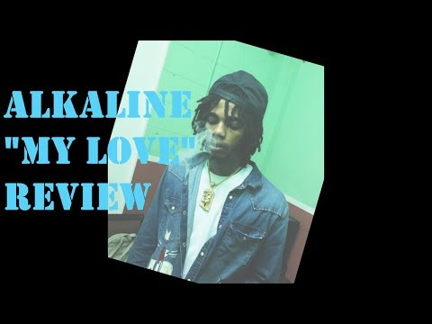 """Alkaline Respond To Gay Accusation In New Song """"My Love"""" Review"""