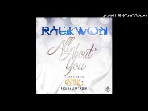 Raekwon (Feat. Estelle) - All About You [CDQ]