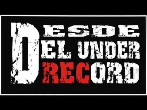 Rap argentino - callejero - Desde el Under Record producciones