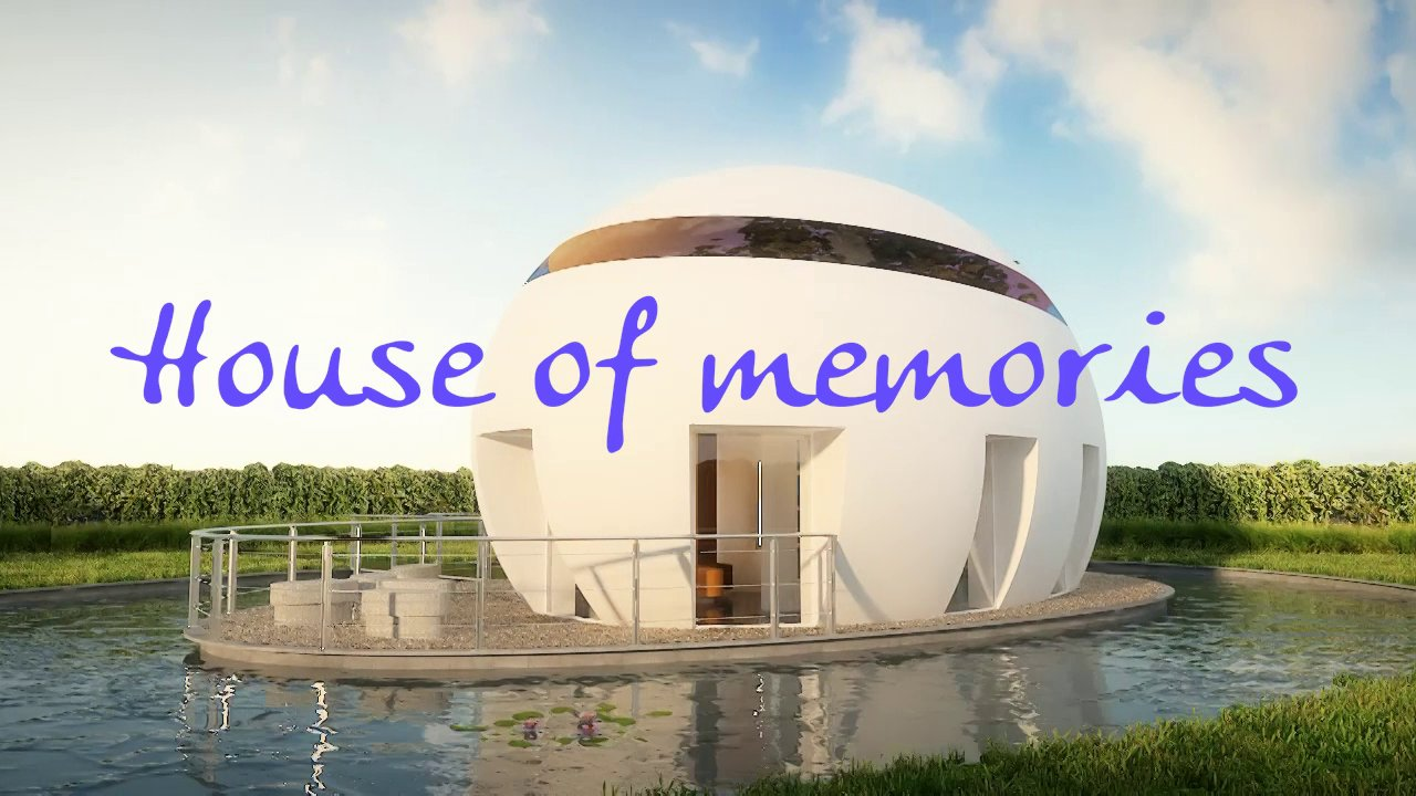 House of memories