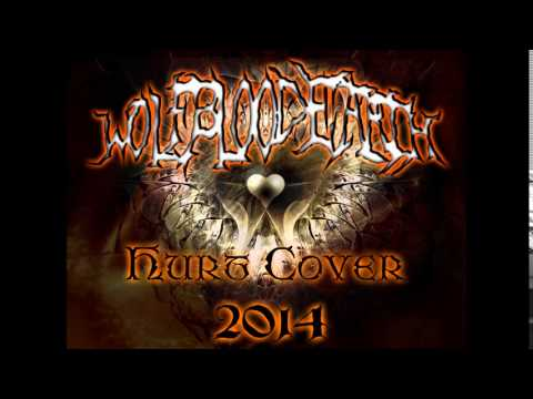 WolfBloodEarth - Hurt Cover Demo (Metal Tribute to NIN and Johnny Cash)