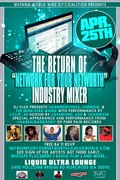 INDUSTRY MIXER NETWORK TO BUILD YOUR NET WORTH