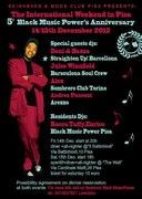 5th BLACK MUSIC POWER ANNIVERSARY The International Weekender-Pisa 14th/15th Dec.