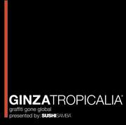 GINZATROPICALIA 2008