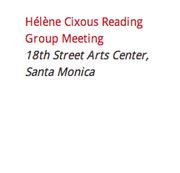 Hélène Cixous Reading Group Meeting