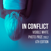 In Conflict, 6th edition of Visible White Photo Prize 2017