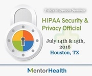 Seminar on HIPAA Security & Privacy Official - Roles and Responsibilities at Houston, TX