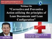 """Webinar On """"Corrective and Preventive Action utilizing the principles of Lean Documents and Lean Configuration"""""""
