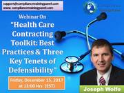 "Webinar On ""Health Care Contracting Toolkit: Best Practices & Three Key Tenets of Defensibility"""