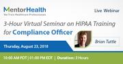 3-Hour Virtual Seminar on HIPAA Training for Compliance Officer