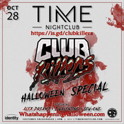 Club Killers Halloween Special at TIME Nightclub