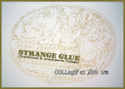 Collage at 100 1/3 — Strange Glue (Traditional and Avant-Garde Collage)