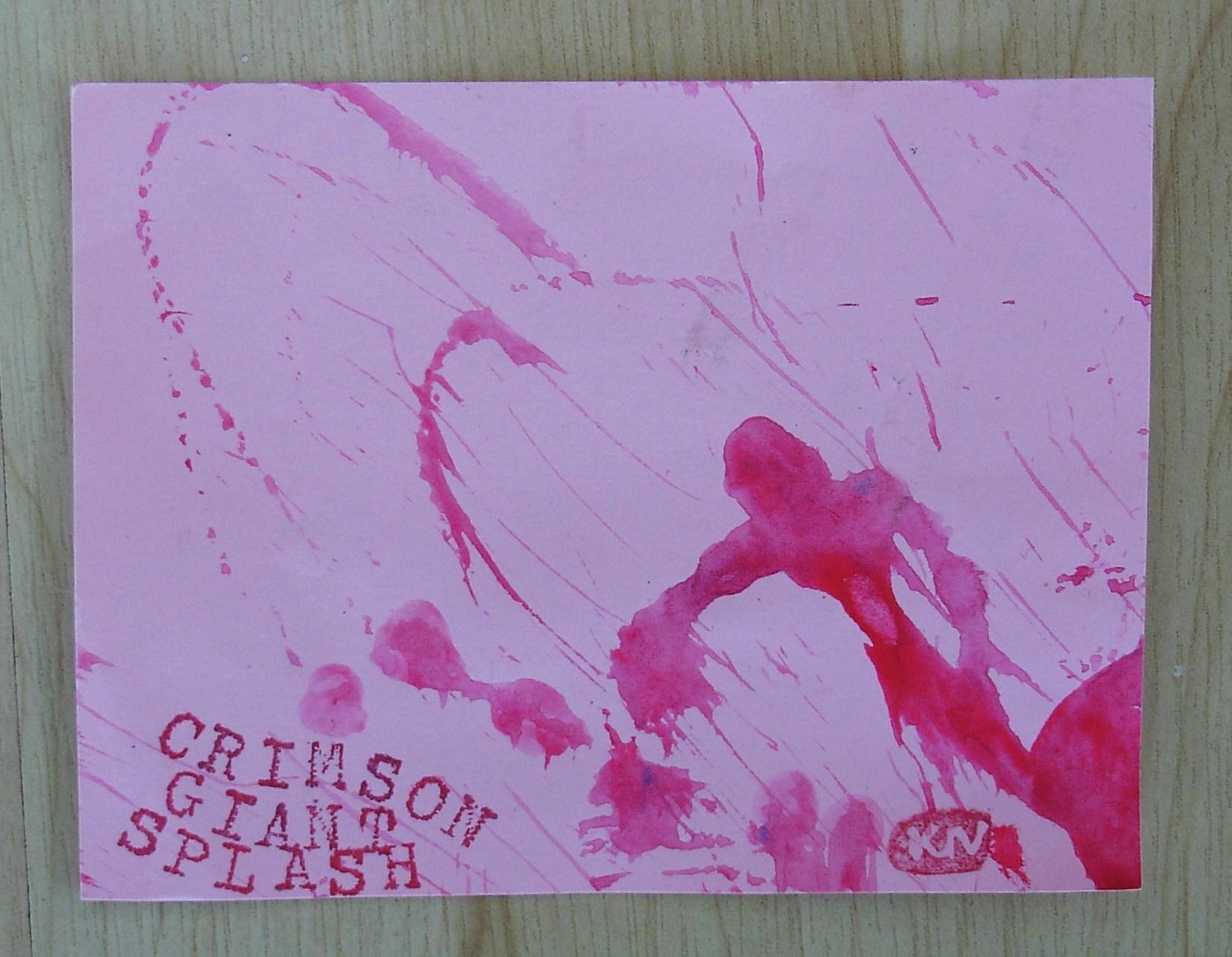 Crimson Giant Splash Katerina N.