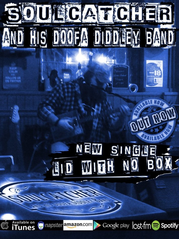Soulcatcher & His DooFa Diddley Band`s New Single