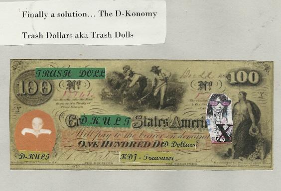 D-Konomy - Trash Dollars, D-Dollars, Trash Dolls