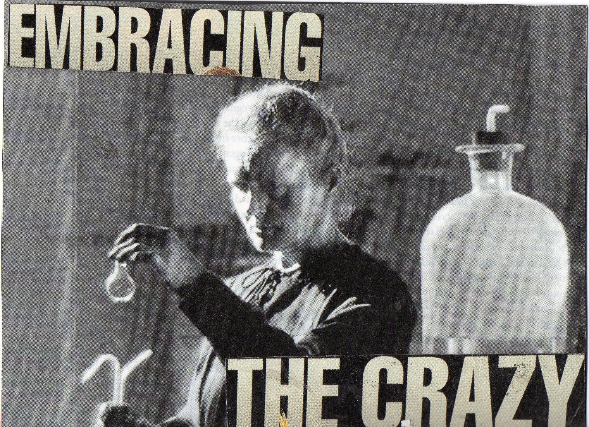 Embracing The Crazy