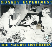 Monkey Experiment - Naughty List Bitches (NLB)